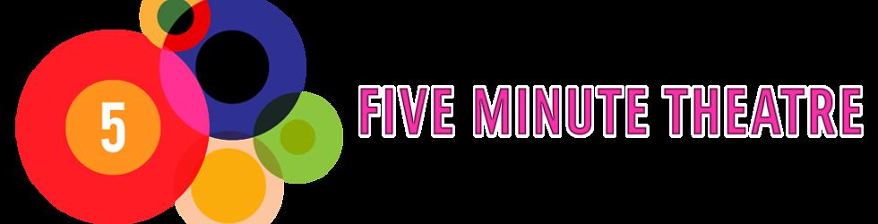 Five Minute Theatre - Protest