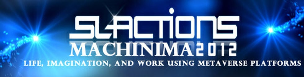 SLACTIONS 2012 Machinima Festival
