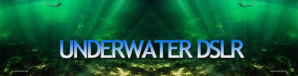 Underwater DSLR