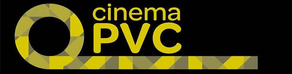 CinemaPVC