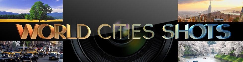 WORLD CITIES SHOTS