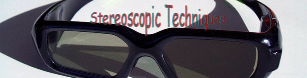 Stereoscopic 3D techniques