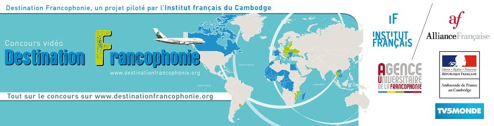 Destination Francophonie - Cambodge