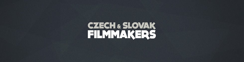 Czech & Slovak Filmmakers