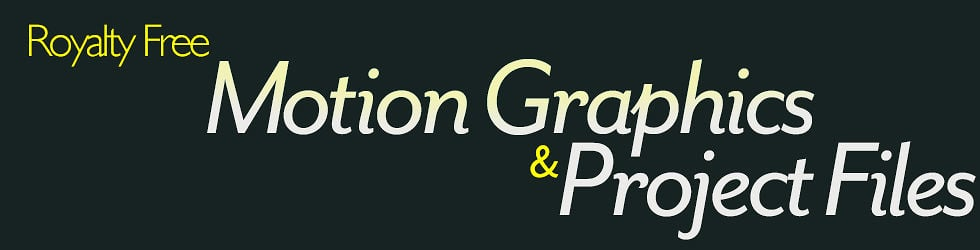 Royalty Free Motion Graphics & Project Files