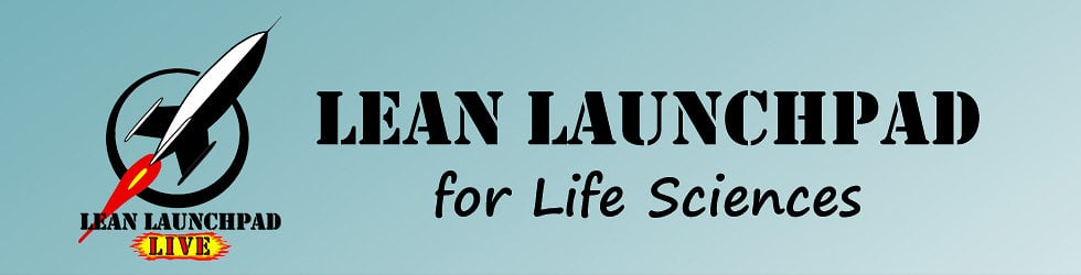 Lean LaunchPad for Life Sciences
