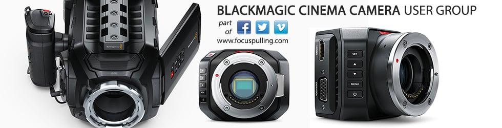 Blackmagic Cinema Camera User Group