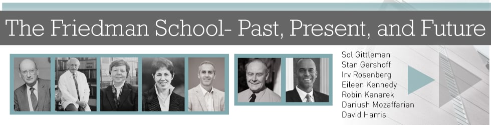 The Friedman School- Past, Present, and Future