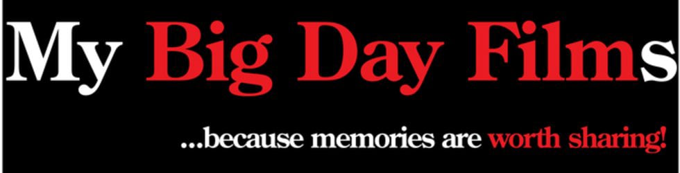 My Big Day Films - Wedding Videos