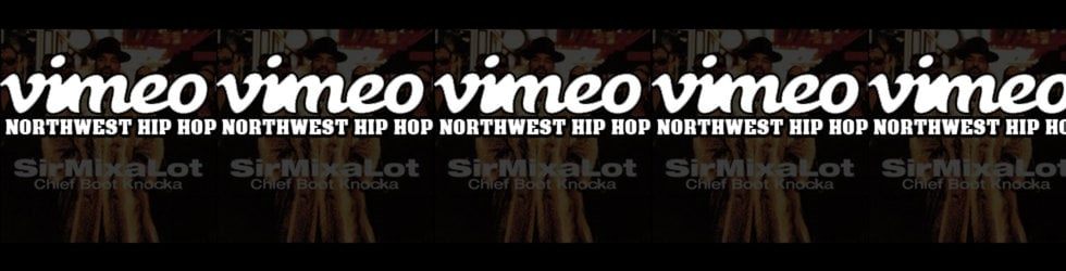 The Official Northwest Hip Hop VIMEO GROUP