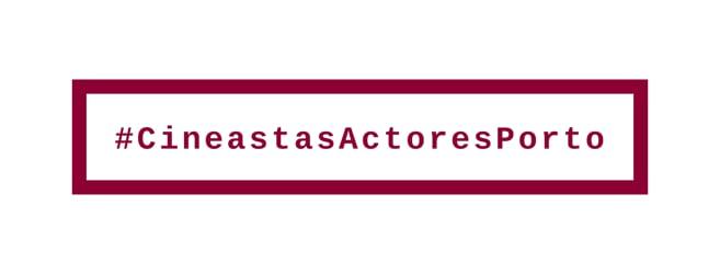 Cineastas e Actores do Porto