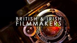 British & Irish Filmmakers