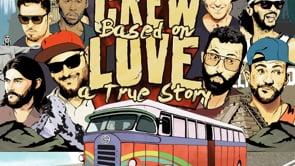Crew Love's Love Train Video Contest