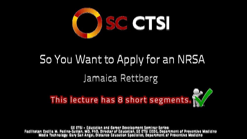 Jamaica Rettberg - So You Want to Apply for an NRSA