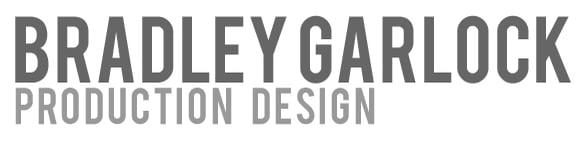 BRADLEY GARLOCK production design