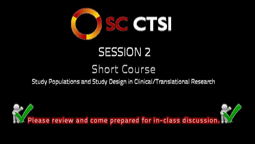 SC CTSI - Short Course - 2014 - Session 2