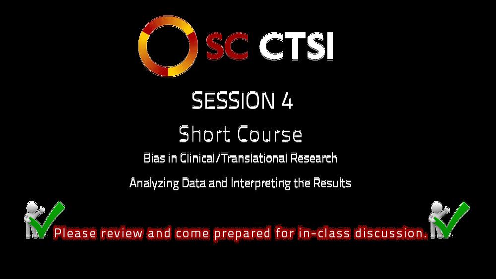 SC CTSI - Short Course - 2014 - Session 4