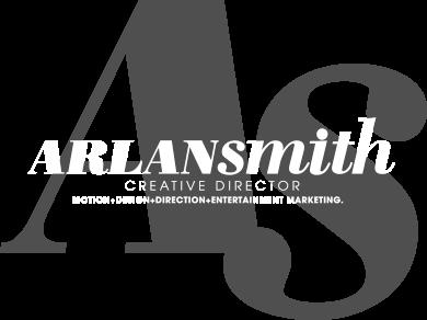 Arlan Smith - Creative Director