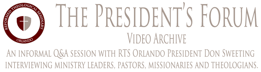 The President's Forum Video Archive