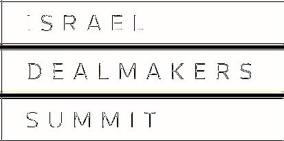 Israel Dealmakers Summit 2016