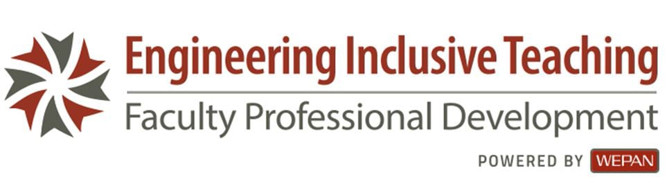 Engineering Inclusive Teaching (EIT): Faculty Professional Development