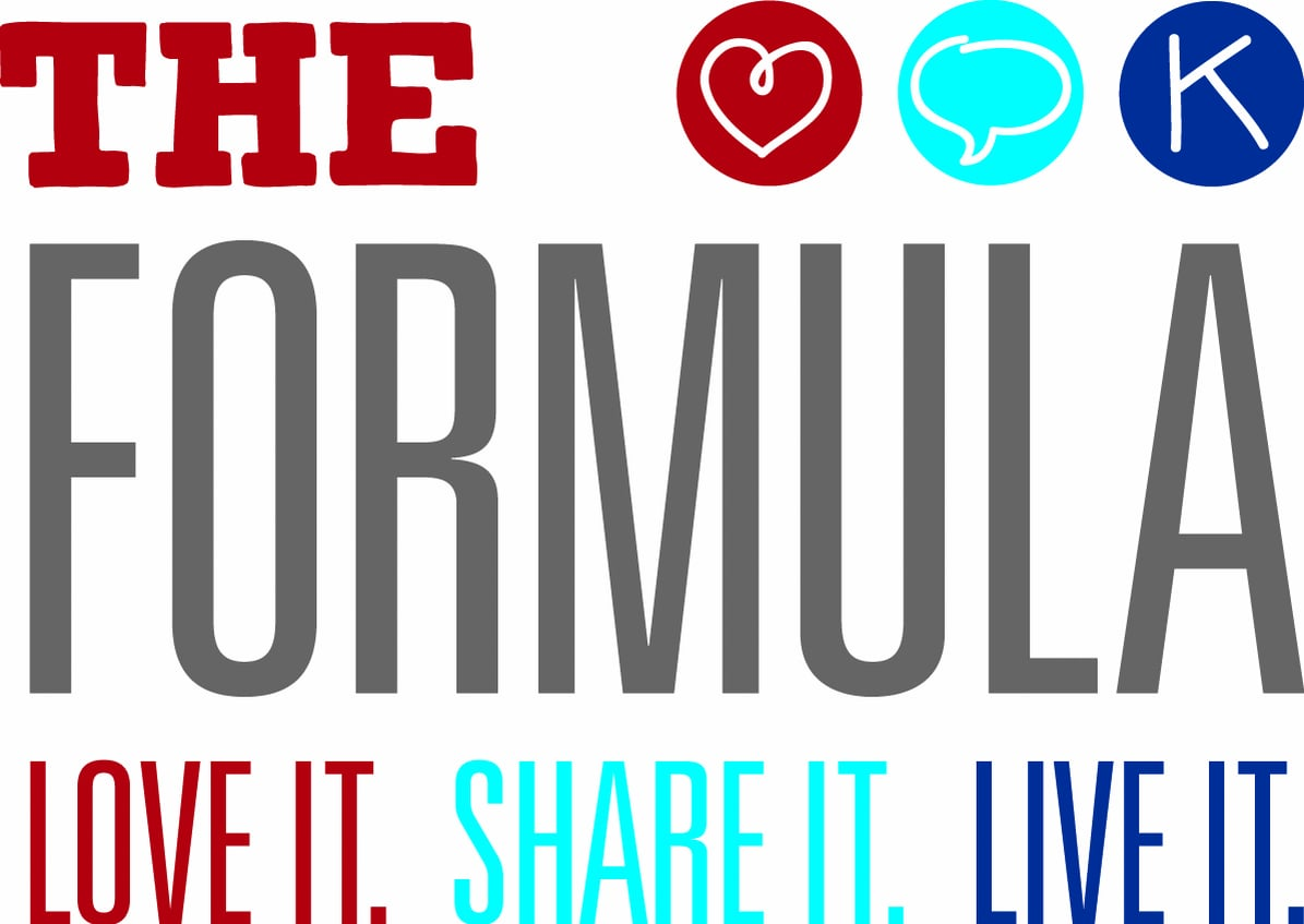 The Formula: Love it. Share it. Live it.