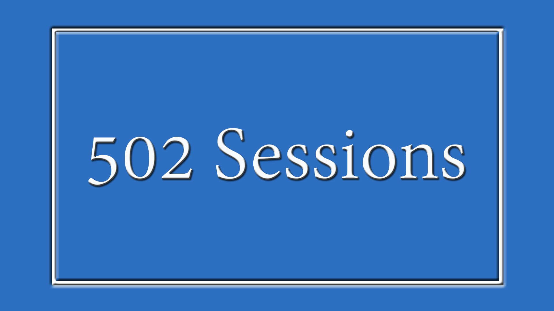 502 Sessions