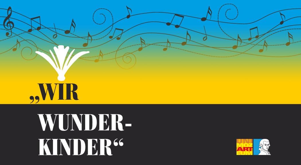 """""""WIR WUNDER- KINDER"""""""