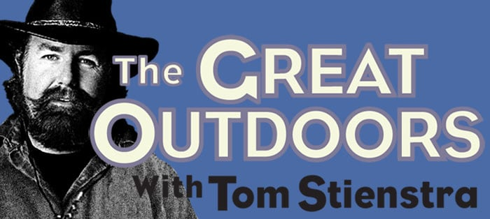 The Great Outdoors with Tom Stienstra