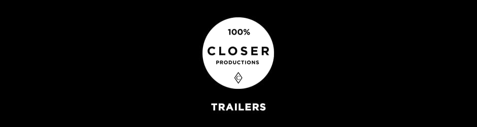 Closer Film Trailers