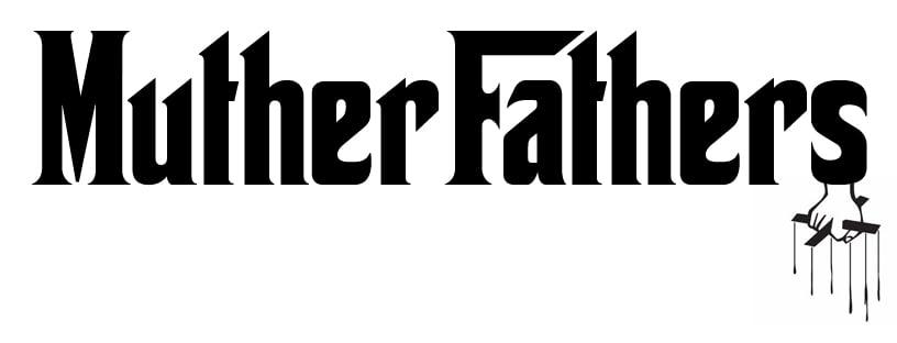 MutherFathers