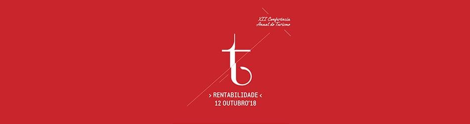 """XII Conferência Anual do Turismo - """"Rentabilidade"""""""