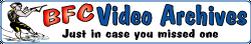 BFC Videos