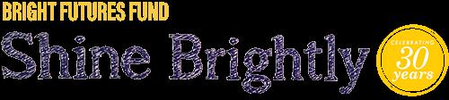 Bright Futures Shine Brightly Campaign 2020