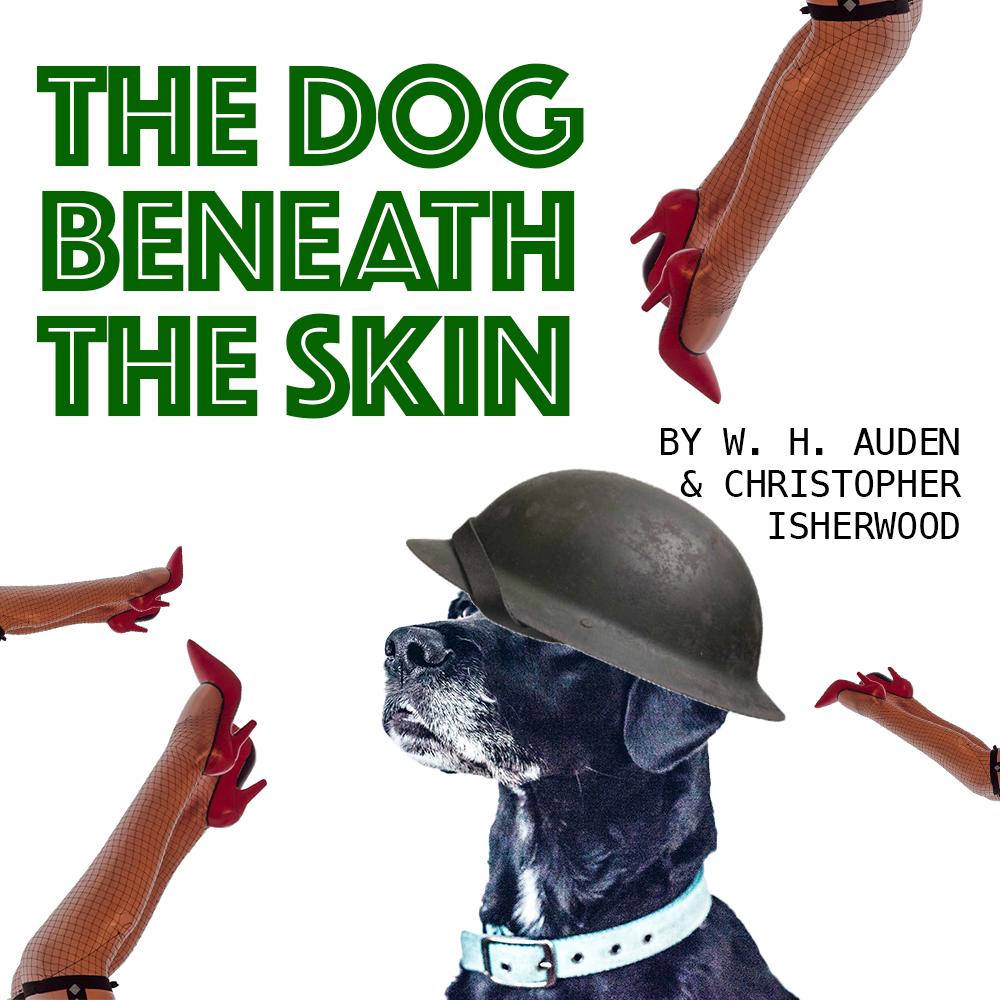 The Dog Beneath the Skin