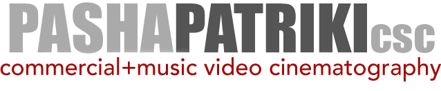 { PASHA PATRIKI csc: commercial & music video portfolio }