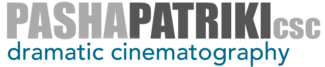 { Pasha Patriki csc: Dramatic Cinematography Portfolio }