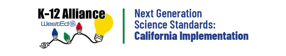 Next Generation Science Standards: California Implementation