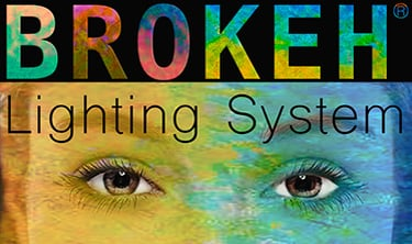BROKEH LIGHTING SYSTEM™