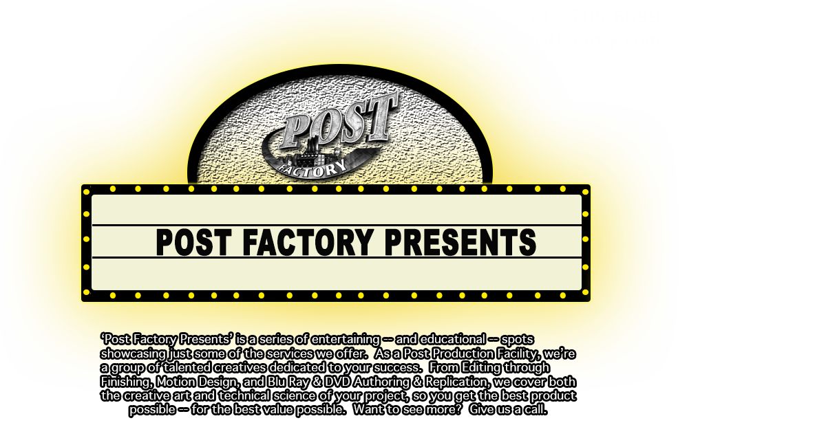 Post Factory Presents