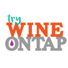 Try Wine On Tap