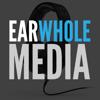 EarWhole Media