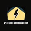 Speed Lightning Production