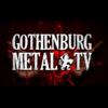 Gothenburg Metal TV