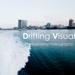 Drifting Visual