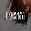 Forged in the North
