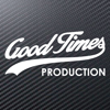 Good Times Production