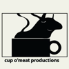 Cup O'Meat Productions
