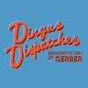 Dingus Dispatches