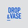 Drop & Vase